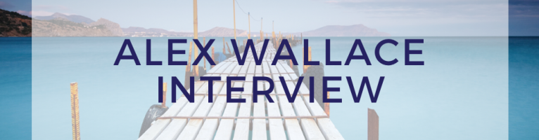 Alex Wallace Interview