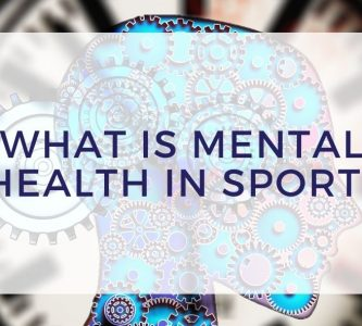What is Mental Health in Sport?
